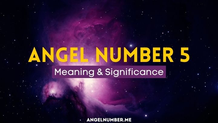 Angel Number 5 Meaning