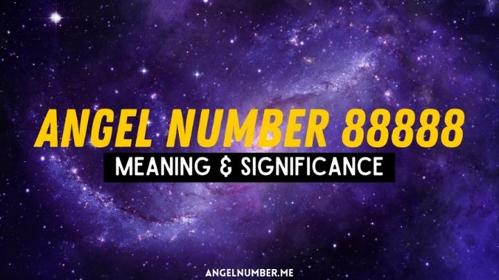 Angel Number 88888 Meaning