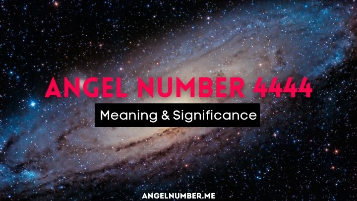 Angel Number 4444 Meaning