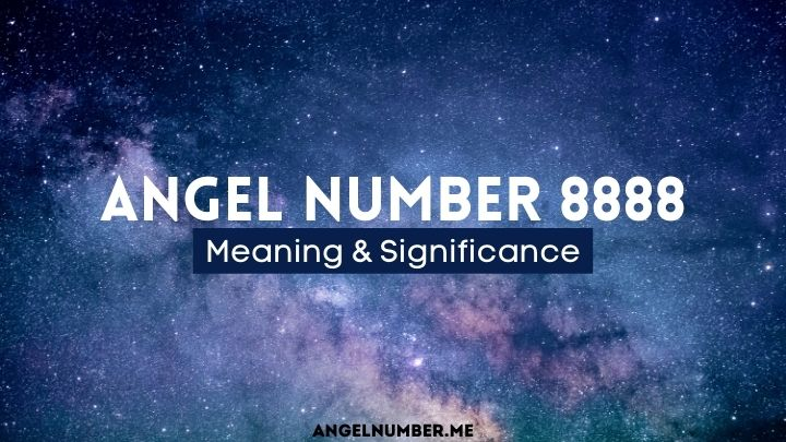Angel Number 8888 Meaning