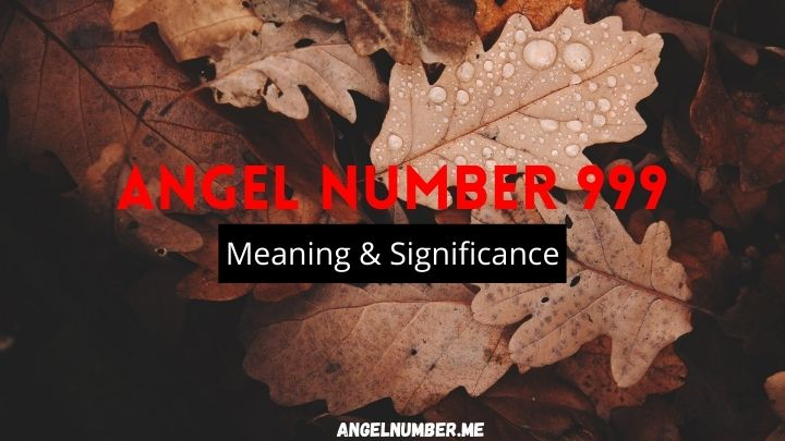 Angel Number 999 Meaning