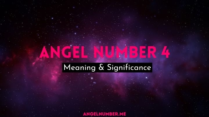 Angel Number 4 Meaning