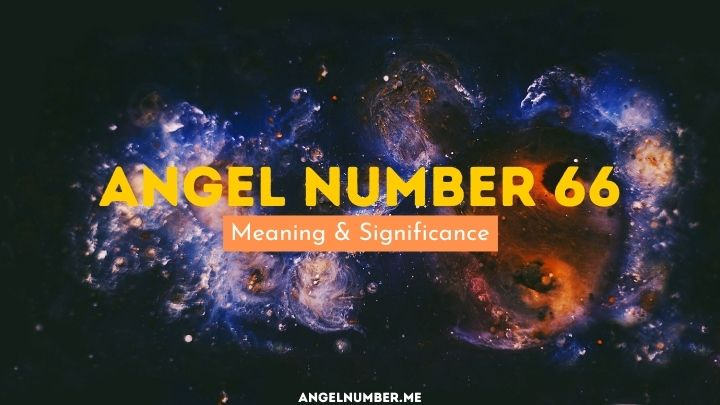 Angel Number 66 Meaning