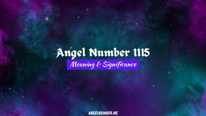 Angel Number 1115 Meaning