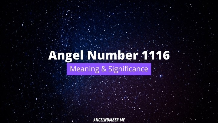 Angel Number 1116 Meaning